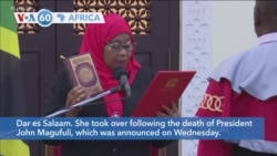 VOA60 Africa - Samia Suluhu Hassan Becomes Tanzania's First Woman President
