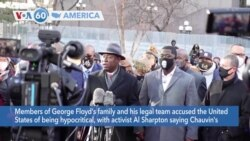 VOA60 America-Members of George Floyd's family and his legal team accused the United States of being hypocritical