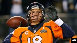 Denver Broncos' quarterback Peyton Manning throws before the NFL Super Bowl XLVIII football game against the Seattle Seahawks on Feb. 2, 2014, in East Rutherford, N.J.