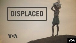 "VOA documentary, ""Displaced"""