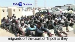 VOA60 Africa - Libya: The Coast Guard rescues illegal migrants off the coast of Tripoli