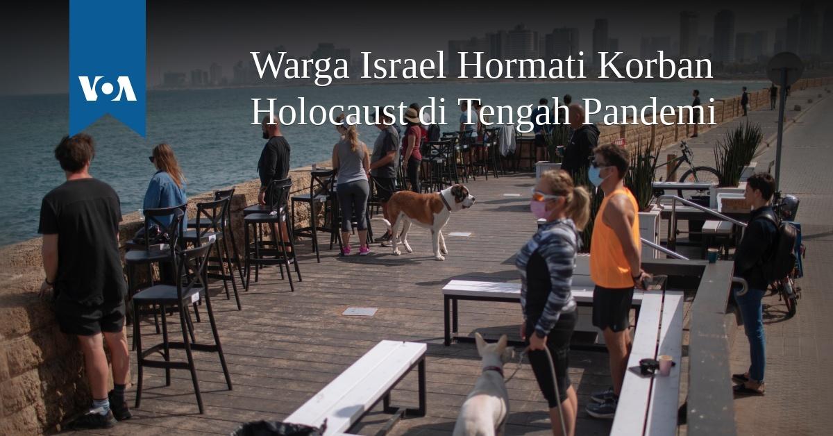 Warga Israel Hormati Korban Holocaust di Tengah Pandemi
