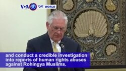 VOA60 World PM - Myanmar: U.S. Secretary of State Rex Tillerson urges the government to 'protect human rights'