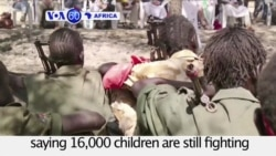 VOA60 Africa - South Sudan: UNICEF negotiates the release of 145 child soldiers from two rebel groups