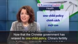 Phát âm chuẩn - Anh ngữ đặc biệt: China's Relaxed One-Child Rule (VOA)