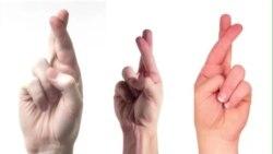 Thành ngữ tiếng Anh thông dụng: Keep One's Fingers Crossed (VOA)