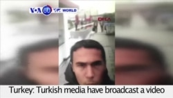 VOA60 World PM - Turkish Media Show 'Selfie' Video of Alleged Istanbul Suspect