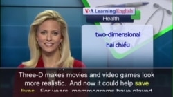 Anh ngữ đặc biệt: 3-D Mammograms (VOA)