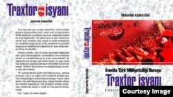 Traxtor Üsyanı - İranda Türk Millətçiliyi Duruşu