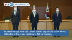 VOA60 America- Nuclear envoys from the United States, Japan and South Korea attended a three-way meeting in Tokyo Tuesday