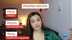Proper Nouns နဲ႔ Common Nouns