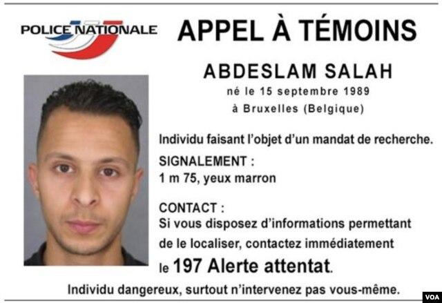 Cảnh sát Pháp và Bỉ đang truy lùng nghi can Salah Abdeslam, 26 tuổi, mà họ tin là tay khủng bố thứ 8 trong vụ tấn công giết chết 129 người ở Paris