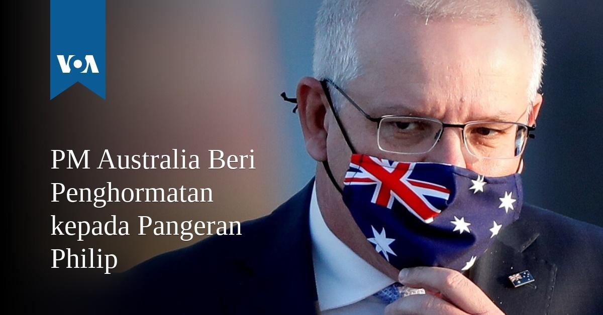 PM Australia Beri Penghormatan kepada Pangeran Philip