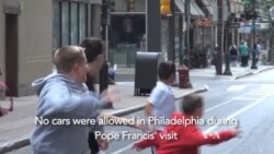Philadelphia Shuts Down the Streets for Pope Francis