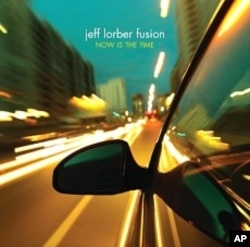 Jeff Lorber's 'Now Is The Time' CD