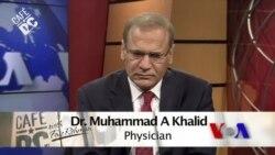 Cafe DC: Dr. Muhammad A. Khalid