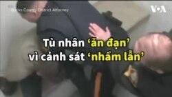 Tù nhân 'ăn đạn' vì cảnh sát 'nhầm lẫn'