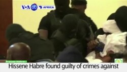 VOA60 Africa - Former Chad Dictator Habre Convicted in Senegal