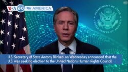 [VOA60 Ameerikaa - U.S. is seeking election to the United Nations Human Rights Council