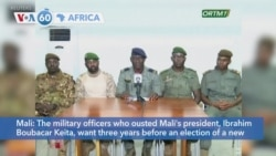 VOA60 Afrikaa - The military officers who ousted Mali's president Keita want three years before a new election