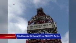 VN đang xác minh tin về giàn khoan Đông Phương của TQ ở Biển Đông