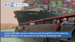 VOA60 Africa- Egypt: Suez Canal Blocked a Second Full Day