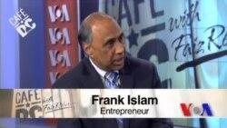 Cafe DC: Philanthropist and Entrepreneur Frank Islam
