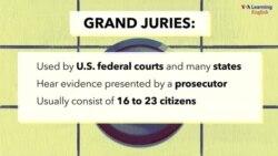 Explainer: Grand Jury