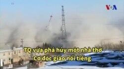 """TQ phá hủy nhà thờ """"phi quốc doanh"""""""
