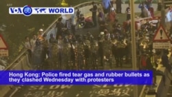 VOA60 World PM - Hong Kong Protest Turns Violent