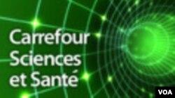 Carrefour Sciences et Santé - Samedi 18h30 TU