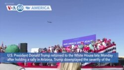 VOA60 Ameerikaa - President Donald Trump returned to the White House after holding a rally in Arizona