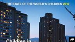 The State of the World's Children 2012: Children in an Urban World.