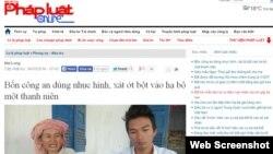 Theo Pháp Luật online, bà Trên, mẹ của Huỳnh Thế Anh, cho rằng con trai mình bị công an đánh đập dã man.