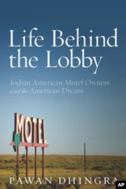A new book explores Indian-Americans' rise in the U.S. motel industry.