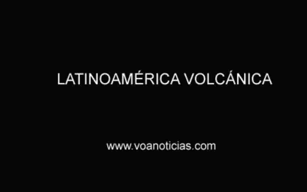 La América Latina volcánica