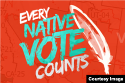 Courtesy graphic from the National Congress of American Indians, whose #NativeVote campaign seeks to improve Native American and Alaska Native access to the ballot box.