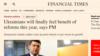 Гройcман в інтерв'ю FT обіцяє українцям відчуття «користі від реформ»