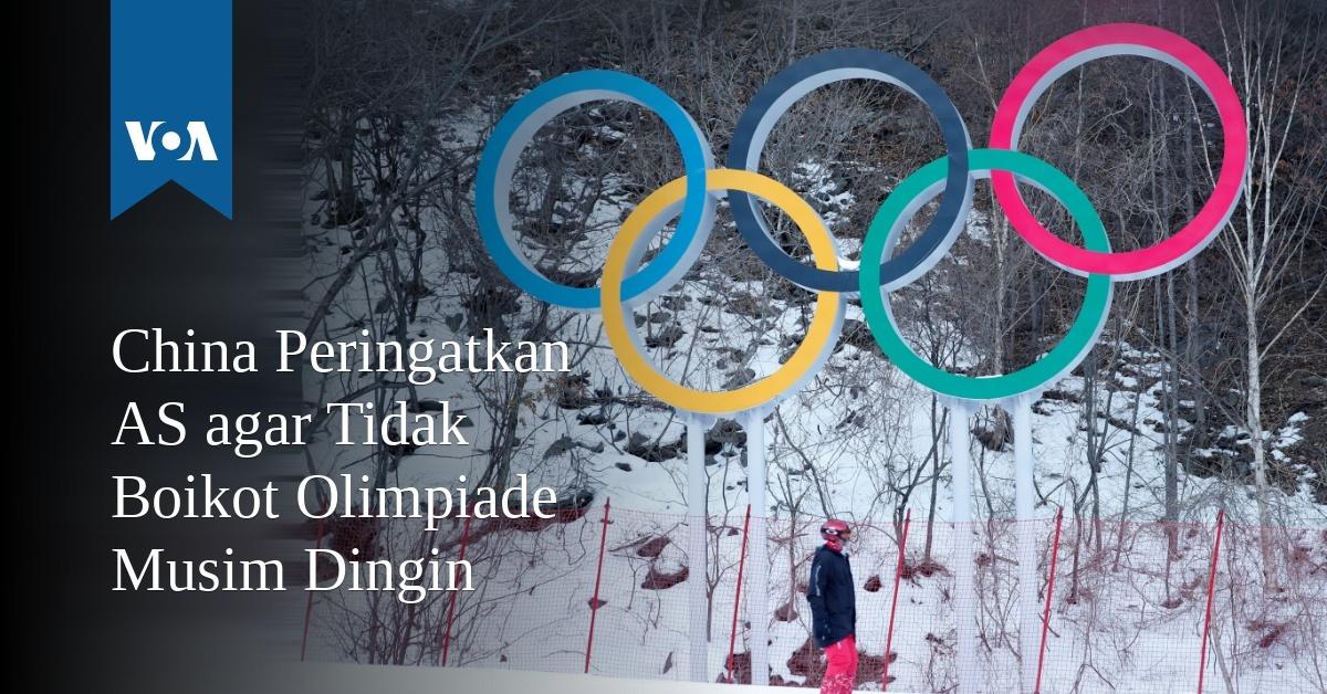 China Peringatkan AS agar Tidak Boikot Olimpiade Musim Dingin