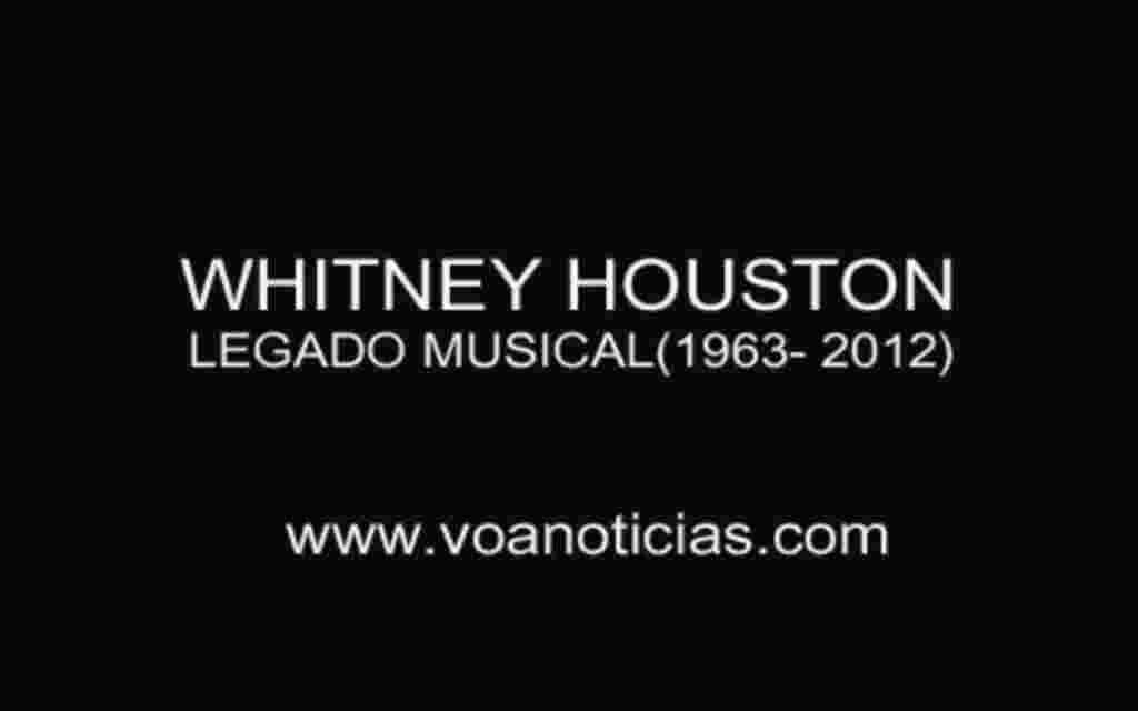 Whitney Houston y su legado musical