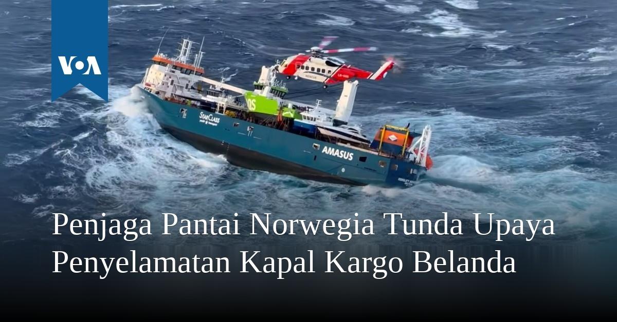 Penjaga Pantai Norwegia Tunda Upaya Penyelamatan Kapal Kargo Belanda