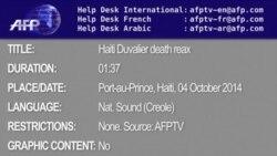 VID674481 RAW HAITI POLITICS DUVALIER DEATH
