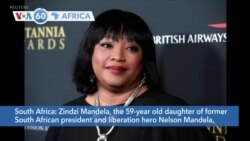 VOA60 Africa - Zindzi Mandela, Daughter of South Africa's Anti-Apartheid Icons, Dies