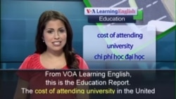 Anh ngữ đặc biệt: College Education (VOA)