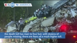 VOA60 America - Miami Officials Say 4 Confirmed Dead, 159 Still Missing in Building Collapse