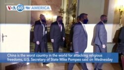 VOA60 Ameerikaa - U.S. Secretary of State Mike Pompeo said China is the world's worst country for religious freedom