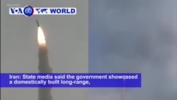 VOA60 World PM - Iran Showcases New Long-Range Missile System