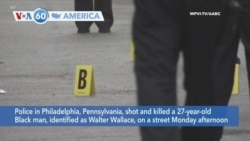 VOA60 Ameerikaa - Police in Philadelphia shot and killed a 27-year-old Black man after yelling at him to drop his knife