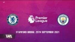 Ligi kuu ya Uingereza kuzikutanisha Chelsea na Manchester City