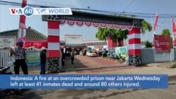 VOA60 World- A fire at an overcrowded prison near Jakarta Wednesday left at least 41 inmates dead
